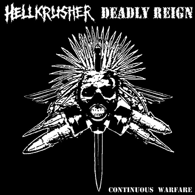 Continuous Warfare - Hellkrusher - Deadly Reign