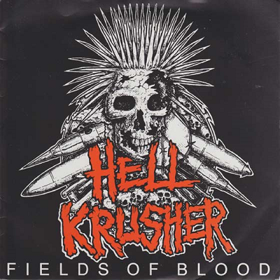 Hellkrusher - Fields Of Blood