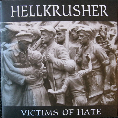 Hellkrusher Victims of Hate EP
